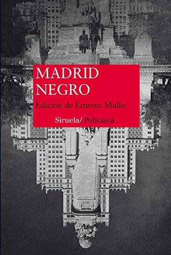 Madrid Negro: 343 (Nuevos Tiempos)