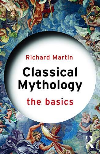 Classical Mythology: The Basics