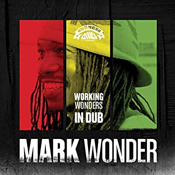 Working Wonders in Dub