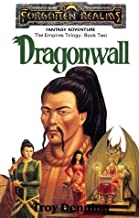 Dragonwall: Forgotten Realms (The Empires Trilogy Book 2)
