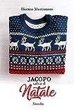 Jacopo salva il Natale