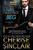 I Will Not Beg (Mountain Masters & Dark Haven Book 9)