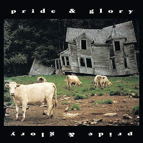 Pride & Glory -Reissue-