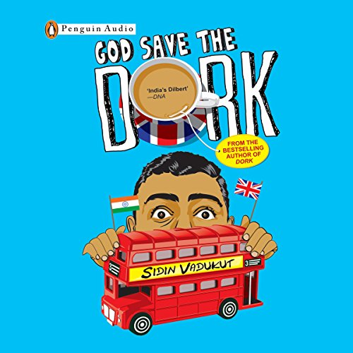 God Save the Dork audiobook cover art