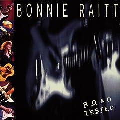 Bonnie Raitt- Road Tested