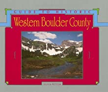 Guide To Historic Western Boulder County