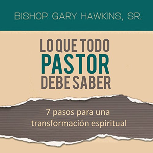 Lo Que Todo Pastor Debe Saber [What Every Pastor Should Know] audiobook cover art