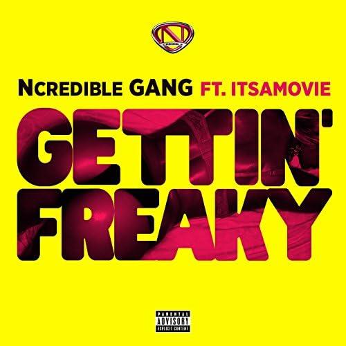 Ncredible Gang feat. ItsAMovie