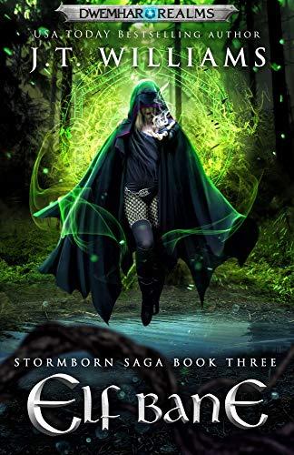 Elf Bane: A Tale of the Dwemhar (Stormborn Saga Book 3)