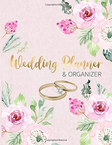 Wedding Planner and Organizer: For the bride and groom to be. Plan your BIG DAY with every detail, on time and without stress!