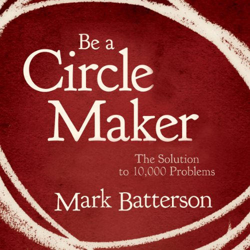 Be a Circle Maker audiobook cover art