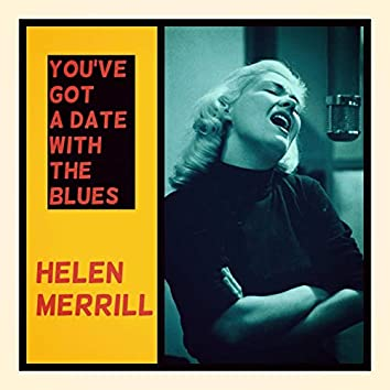 You've Got a Date with the Blues
