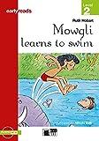 Hobart, R: Mowgli learns to swim/m. CD