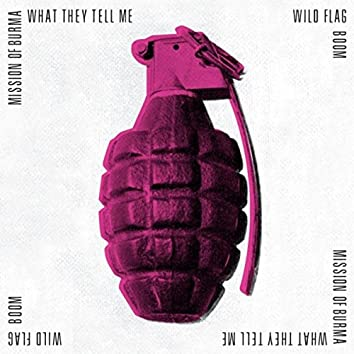 What They Tell Me / Boom