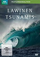 Naturgewalten - Lawinen & Tsunamis
