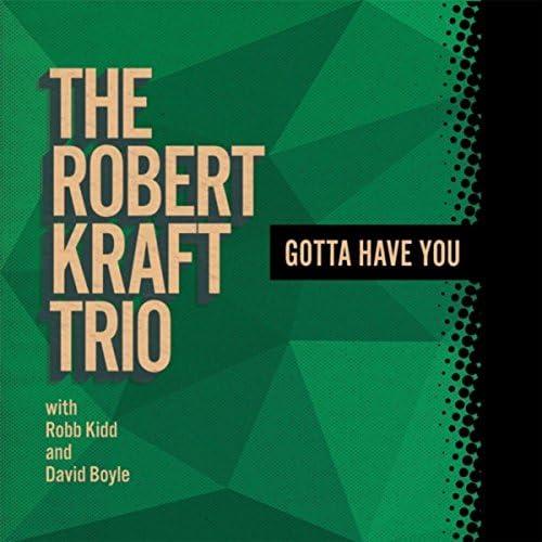 The Robert Kraft Trio feat. Robb Kidd & David Boyle