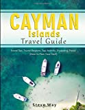 Cayman Islands Travel Guide: Travel Tips, Tourist Regions, Top Activity, Shopping, Food (How to Plan Your Trip?)