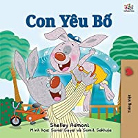 I Love My Dad (Vietnamese Book for Kids) (Vietnamese Bedtime Collection)