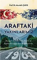 Araftaki Yakinlarimiz; Avrupali Türklerin Dil, Kimlik ve Egitim Sorunlari Üzerine Denemeler