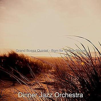Grand Bossa Quintet - Bgm for Coffee Shops