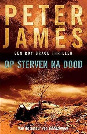 Op sterven na dood (Roy Grace Book 3)