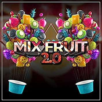 Mix Fruit 2.0