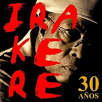 Irakere 30 Años (Remasterizado)