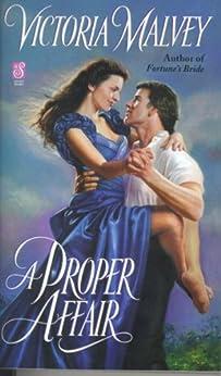 A Proper Affair (Sonnet Books) by [Victoria Malvey]