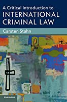 A Critical Introduction to International Criminal Law Front Cover