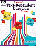 Leveled Text - Dependent Question Stems (Classroom Resources) for Grades K - 12