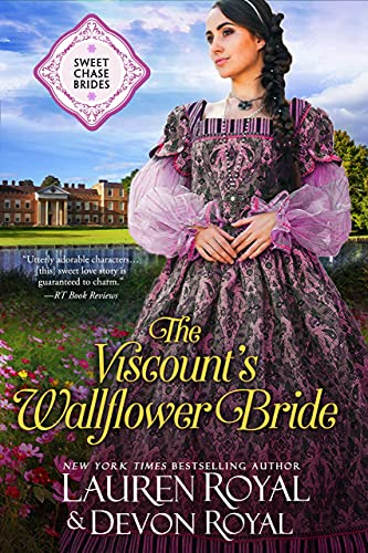 The Viscount's Wallflower Bride (Sweet Chase Brides Book 5) by [Lauren Royal, Devon Royal]