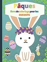 Livre de coloriage de Pâques pour les enfants: 50 photos de Pâques à colorier, livre de Pâques pour les tout-petits garçons et filles, amusant à colorier, 4-8 ans