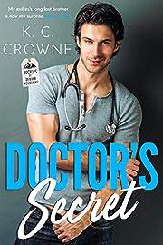 Doctor's Secret: A Secret Baby Romance (Doctors of Denver Book 1)