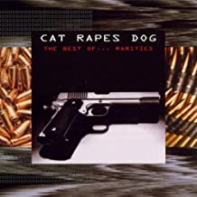 Rarities/Best of by Cat Rapes Dog (1997-11-04)