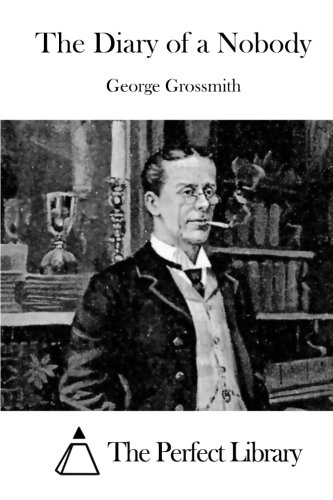 Get Free Pdf The Diary Of A Nobody By George Grossmith Yihamti
