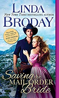 Saving the Mail Order Bride (Outlaw Mail Order Brides Book 2)