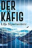 Der Käfig: Ein Reykjavík-Krimi (Die Island-Trilogie, Band 3)