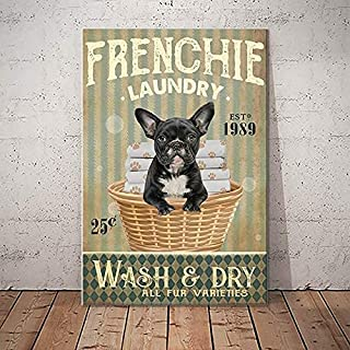 Frenchie Dog Laundry Metal Tin Sign,Wash Dry All Fur Varieties Retro Iron Painting Bar Sign People Cave Decor Cafe Family ...