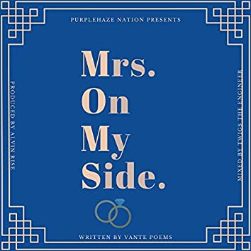 Mrs. On My Side (M.O.M.S.)