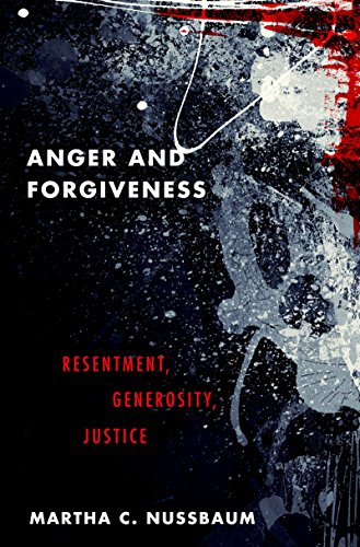 Anger and Forgiveness: Resentment, Generosity, Justice (English Edition)