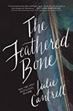 Feathered Bone by Julie Cantrell (January 26,2016)