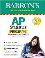 AP Statistics Premium: With 9 Practice Tests (Barron's Test Prep)
