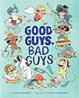 Good Guys, Bad Guys