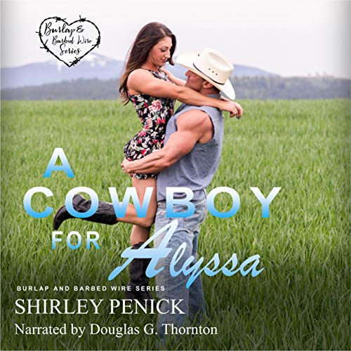 A Cowboy for Alyssa Audiobook By Shirley Penick cover art