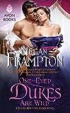 One-Eyed Dukes Are Wild: A Dukes Behaving Badly Novel (English Edition)
