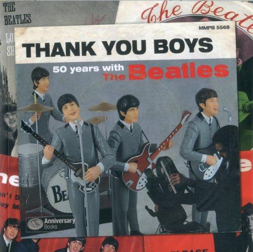 Thank you boys. 50 anni con i Beatles. Ediz. italiana e inglese