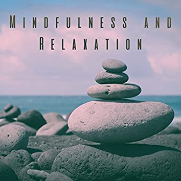 Mindfulness and Relaxation