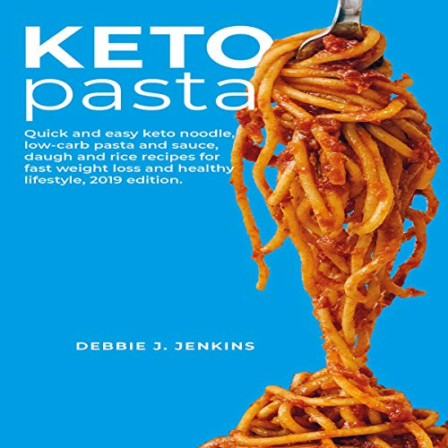 Keto Pasta audiobook cover art