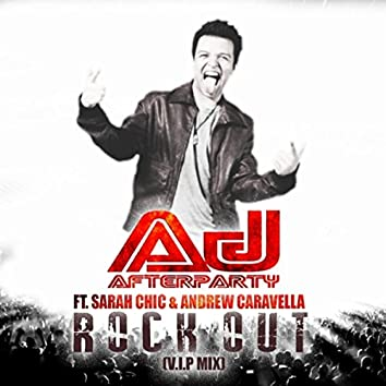 Rock Out (V.I.P Mix) [feat. Sarah Chic & Andrew Caravella]