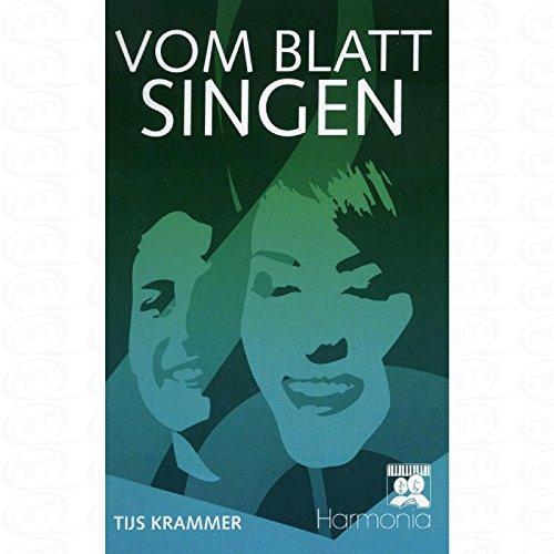Vom Blatt singen - arrangiert für Gesang und andere Besetzung [Noten/Sheetmusic] Komponist : Krammer Tijs